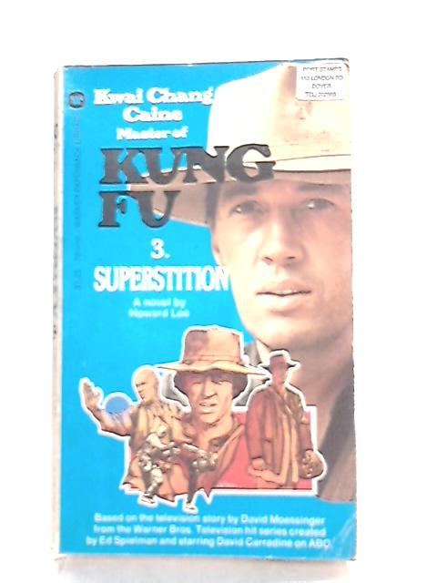 Kung Fu 3 Superstition by Howard Lee