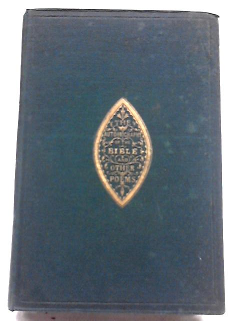 The Autobiography of the Bible and Other Poems by Thomas Hirst