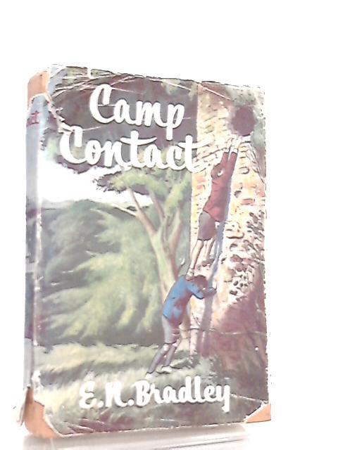 Camp Contact by Newbold Bradley Edwin