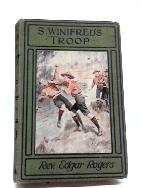 S. Winifred's Troop by Rev. Edgar Rogers