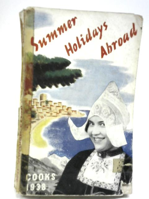 Summer Holidays Abroad By Thos Cook And Son Ltd