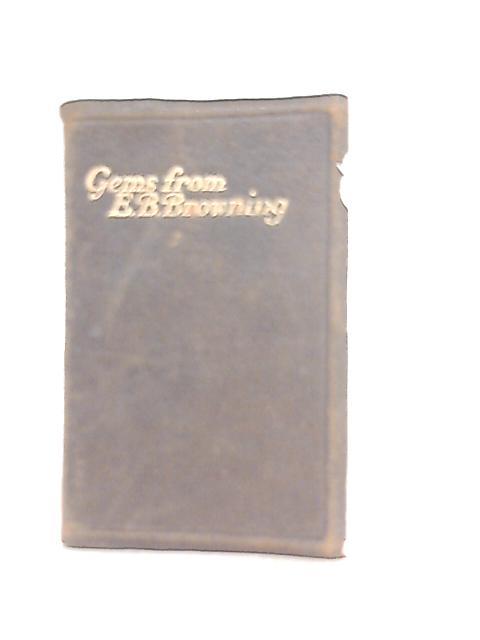 Gems from E. B. Browning by Elizabeth Barrett Browning