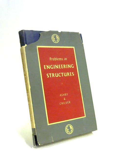 Problems in Engineering Structures By R. J. Ashby