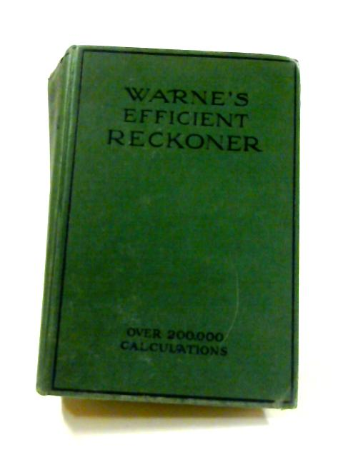 Warne's Efficient Reckoner By Anon