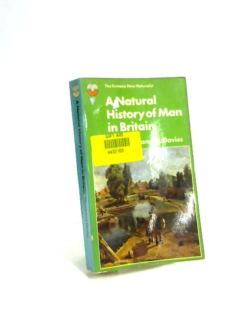 Natural History of Man in Britain by H. J. Fleure