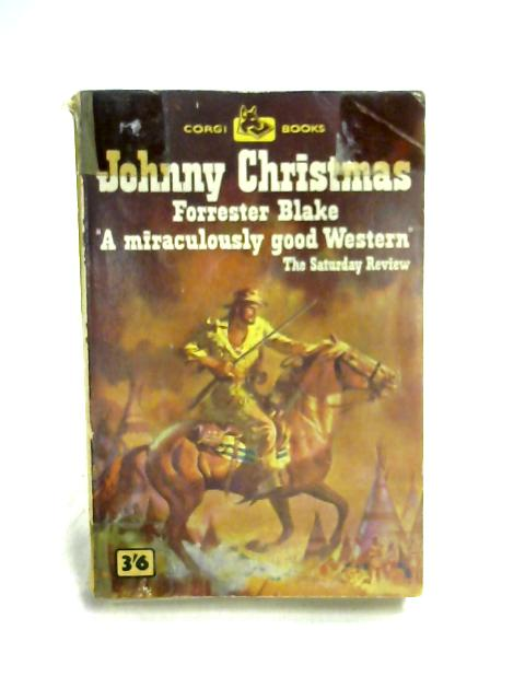 Johnny Christmas By Forrester Blake