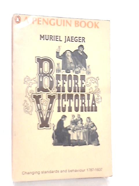 Before Victoria by Muriel Jaeger