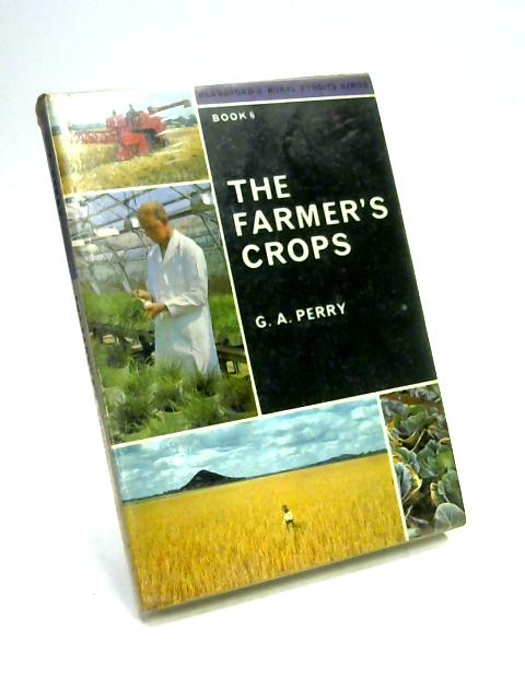 The Farmer's Crops By Gordon Arthur Perry