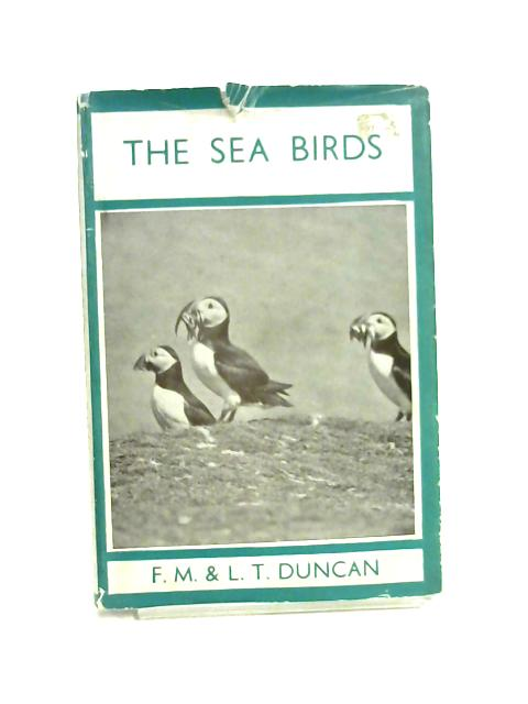 The Sea Birds By F. M. & L. T. Duncan