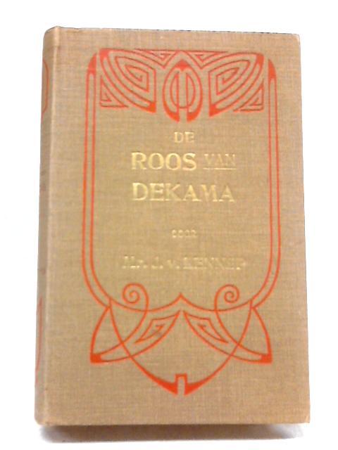 De Roos Van Dekama. By J. Van Lennep