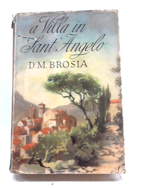 A Villa In Sant' Angelo by D. M Brosia