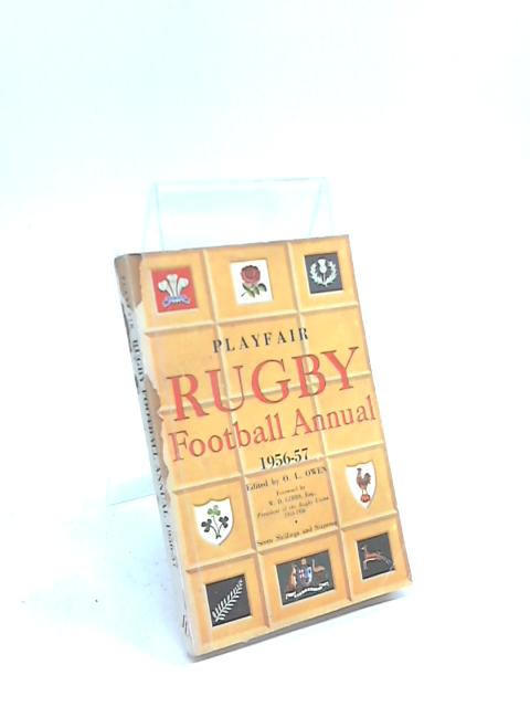 Playfair Rugby Football Annual 1956-57 By O. L. Owen