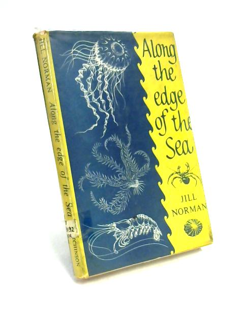 Along the Edge of the Sea by Jill Norman