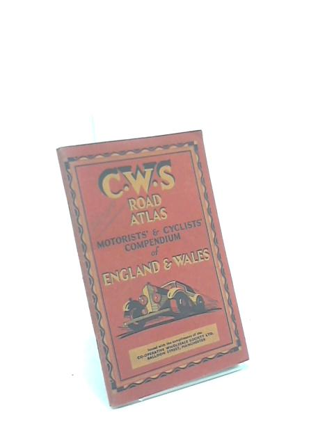 C.W.S Road Atlas England and Wales by Anon