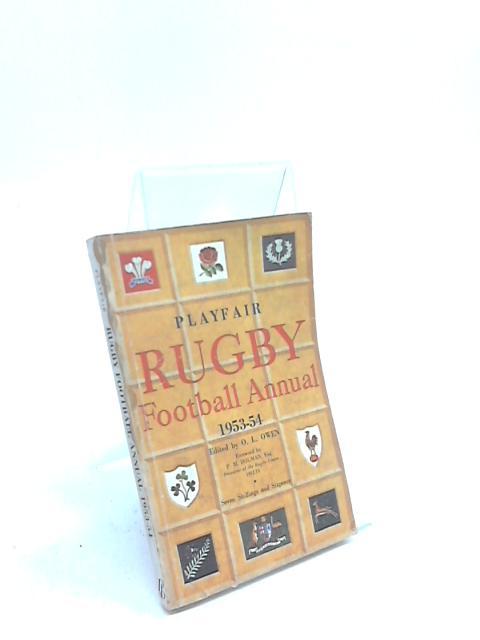 Playfair Rugby Football Annual 1953-54 by O. L. Owen