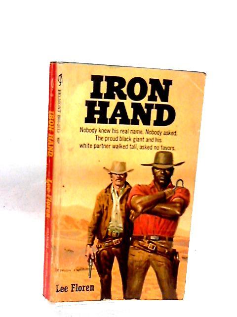 Iron Hand by Lee Floren