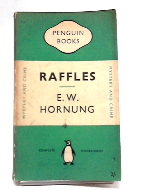 Raffles By E W Hornung