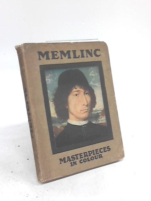 Hans Memlinc By W H J & J C Weale