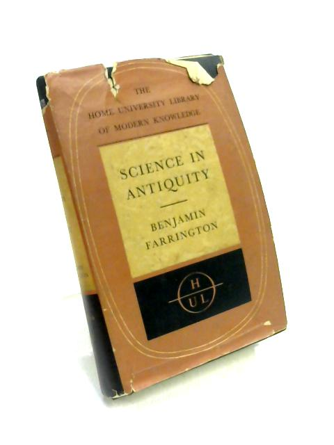 Science in Antiquity by B. Farrington