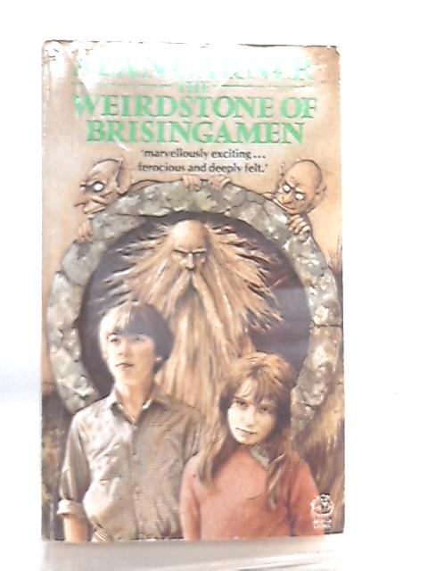 The Weirdstone of Brisingamen, A Tale of Alderley By Alan Garner