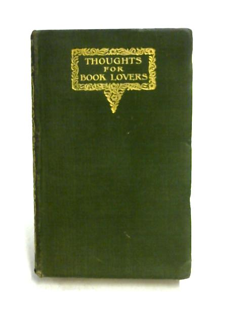 Thoughts for Book-Lovers by H.S. Lumsden