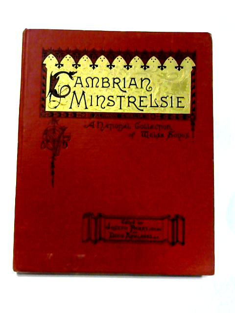 Cambrian Minstrelsie- A National Collection of Welsh Songs: Vol. IV By D. Rowlands (ed)
