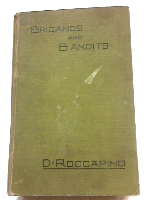 Brigands And Bandits by D Roccapino