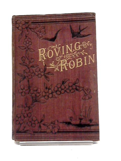 Roving Robin By Nellie Hellis