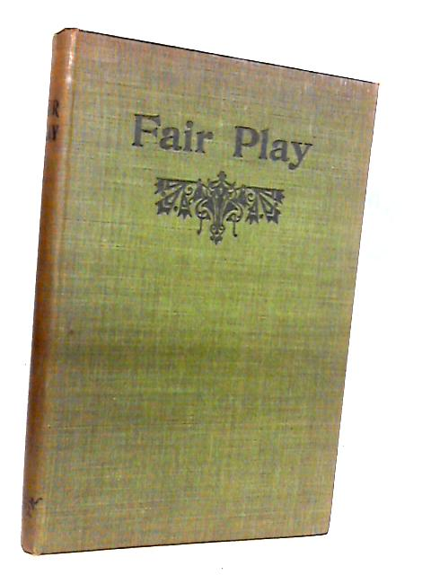 Fair Play is Bonnie Play by Kenneth Kemp