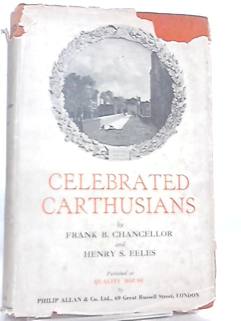 Celebrated Carthusians by F. B. Chancellor