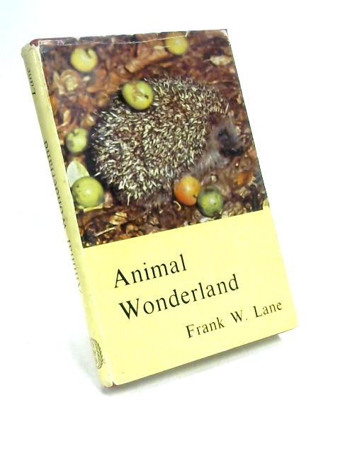 Animal Wonderland by Frank W. Lane