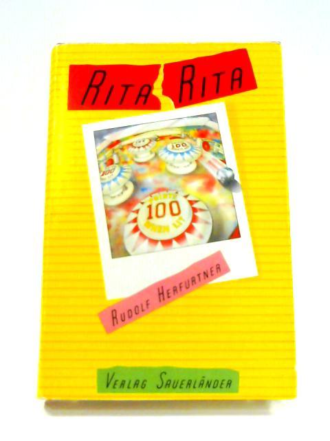 Rita Rita by Rudolf Herfurtner