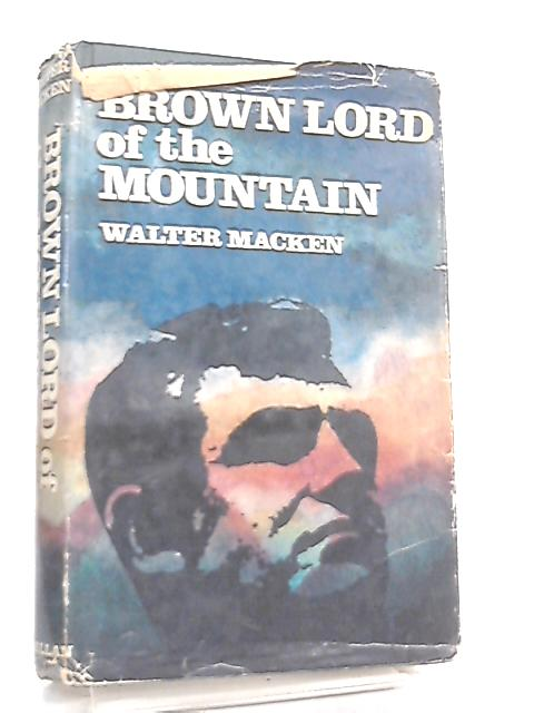 Brown Lord of the Mountain By Walter Macken
