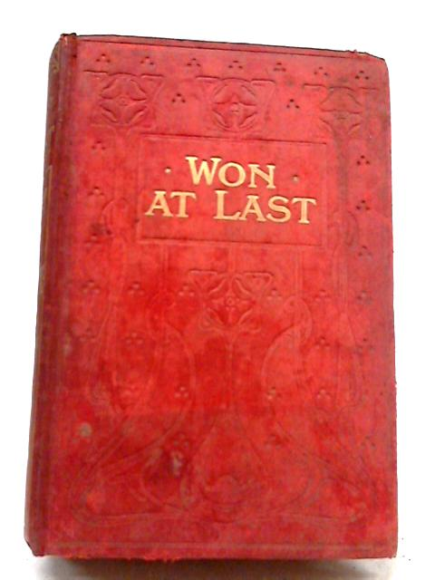 Won At Last or Mrs Briscoe's Nephews by Agnes Giberne