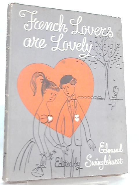 French Lovers are Lovely by Edmund Swinglehurst