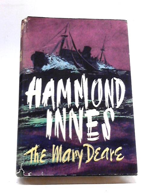 The 'Mary Deare' by Hammond Innes