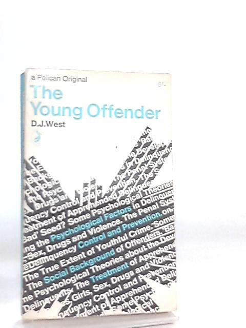 The Young Offender by D. J. West