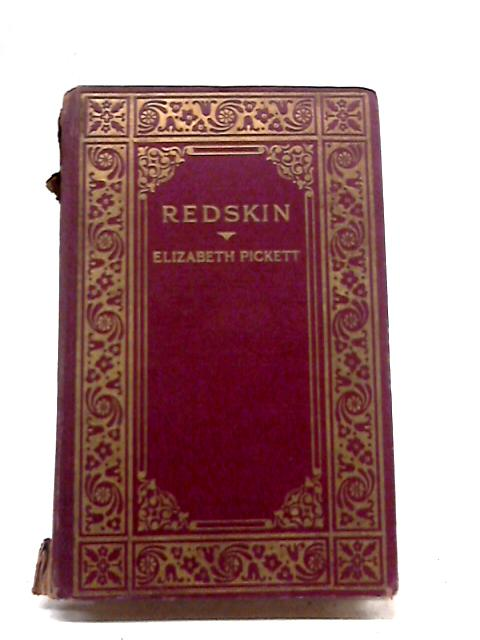 Redskin By Elizabeth Pickett