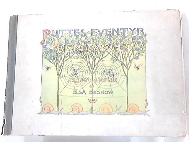 Puttes Eventyr i Blabaer Skogen By Elsa Beskow