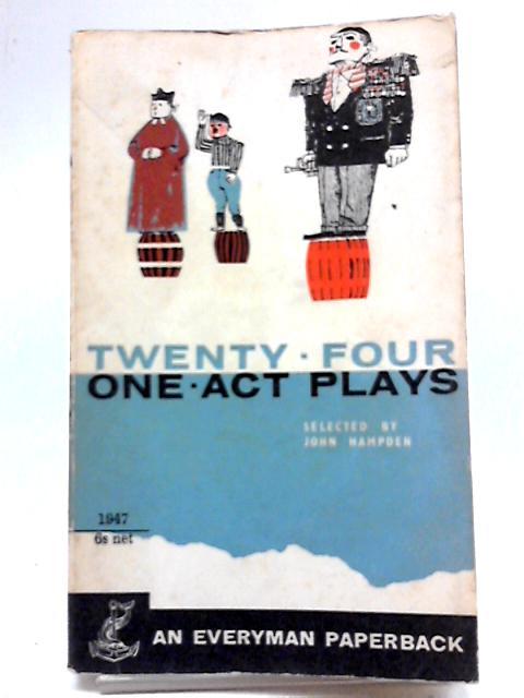 Twenty Four One Act Plays by J Hampden