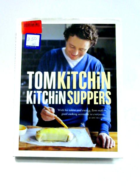 Kitchin Suppers by Tom Kitchin