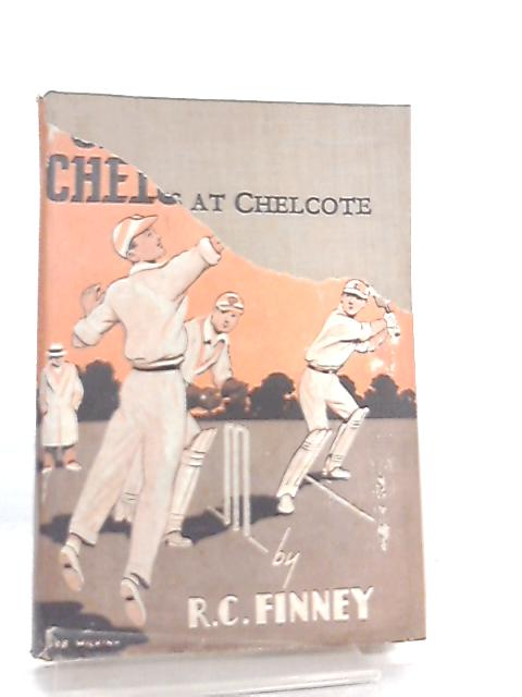 Chums at Chelcote by R. C. Finney