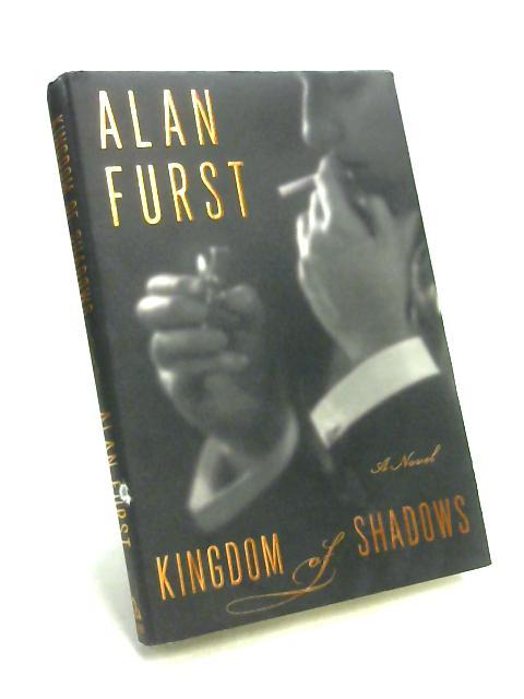 Kingdom of Shadows by Alan Furst