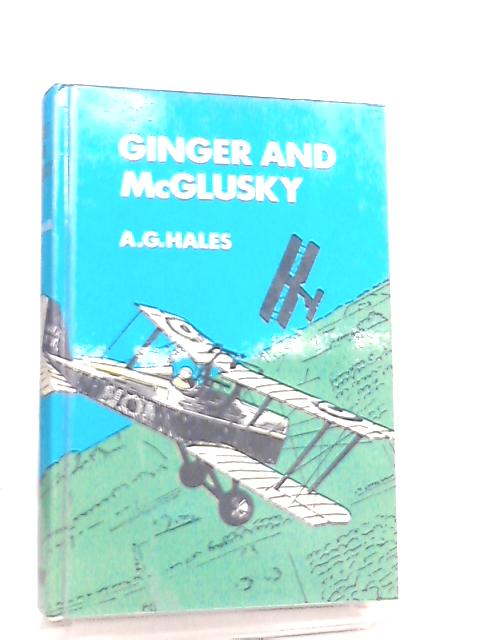 Ginger and McGlusky by A. G. Hales