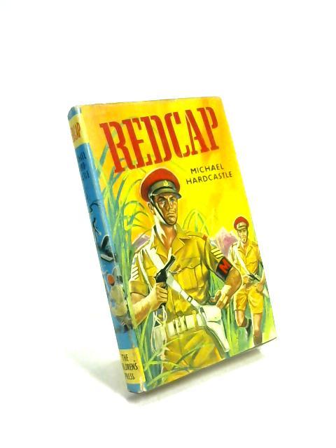 Redcap by Michael Hardcastle
