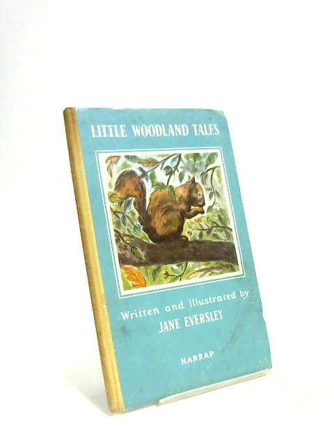 Little Woodland Tales by Jane Eversley