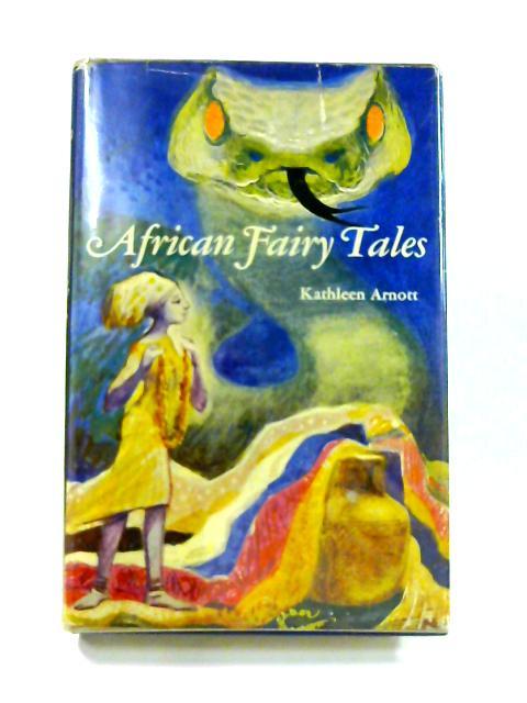 African Fairy Tales by Kathleen Arnott