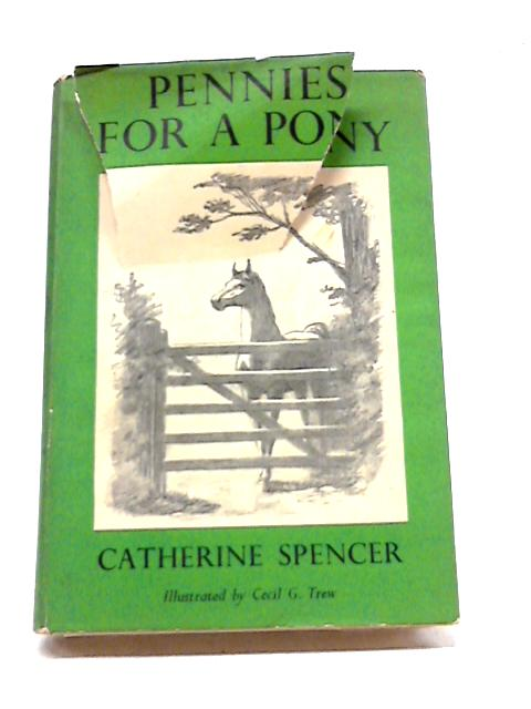 Pennies For A Pony by Catherine Spencer