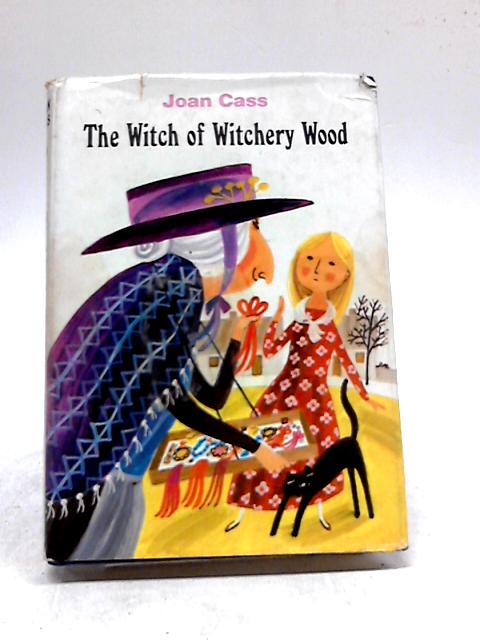 The Witch Of Witchery Wood Tipped In Autographed Letter From The Author By Cass, Joan & Eccles William, Ferelith