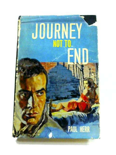 Journey Not To End By Paul Herr